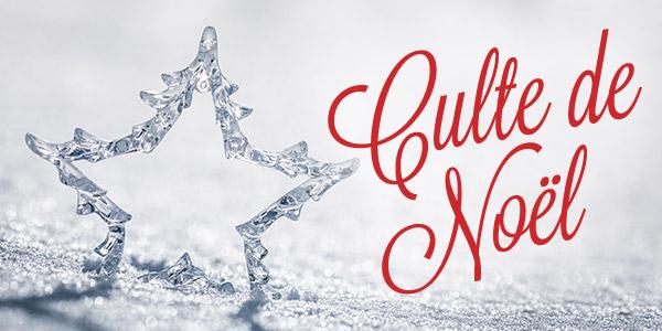 Culte de Noël – 13/12/2020